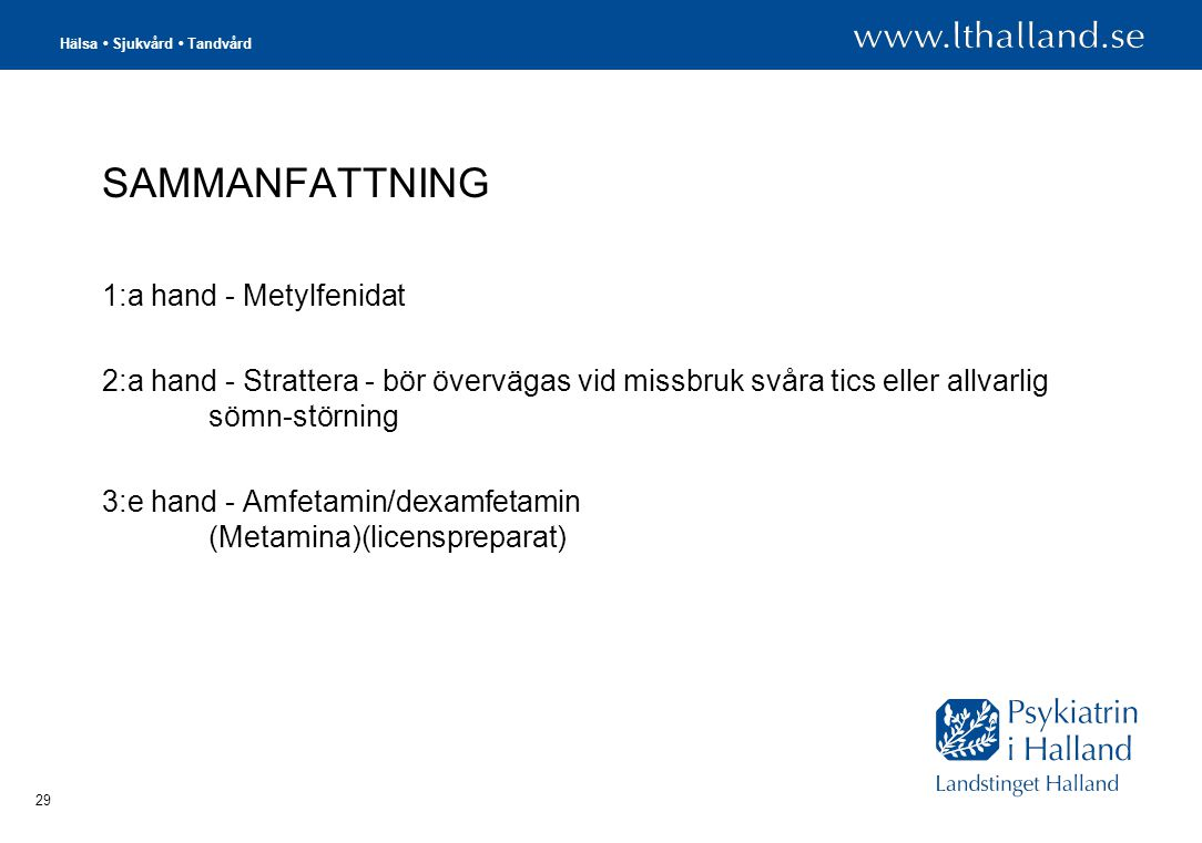 SAMMANFATTNING 1:a hand - Metylfenidat