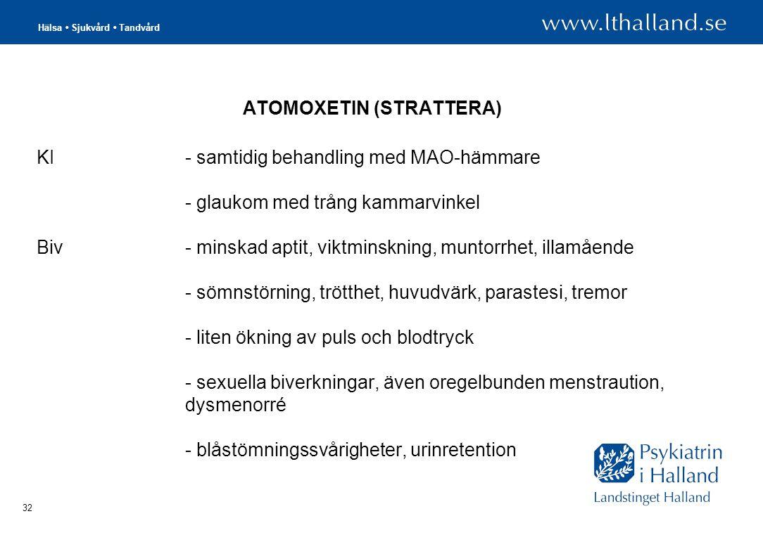 ATOMOXETIN (STRATTERA)