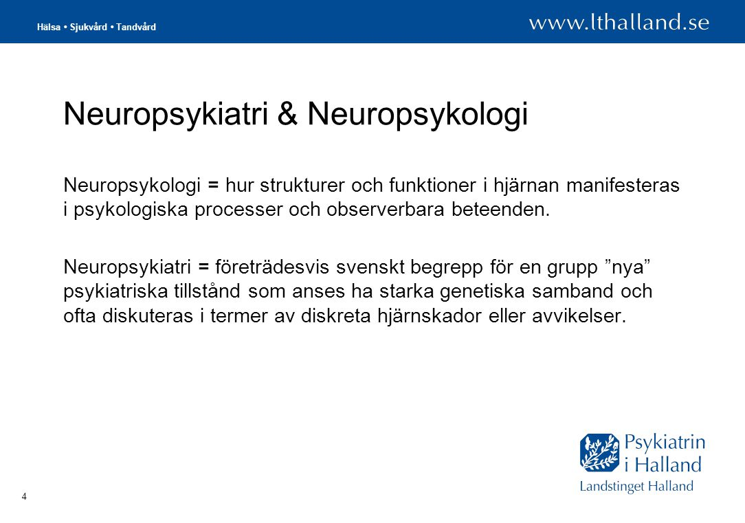 Neuropsykiatri & Neuropsykologi
