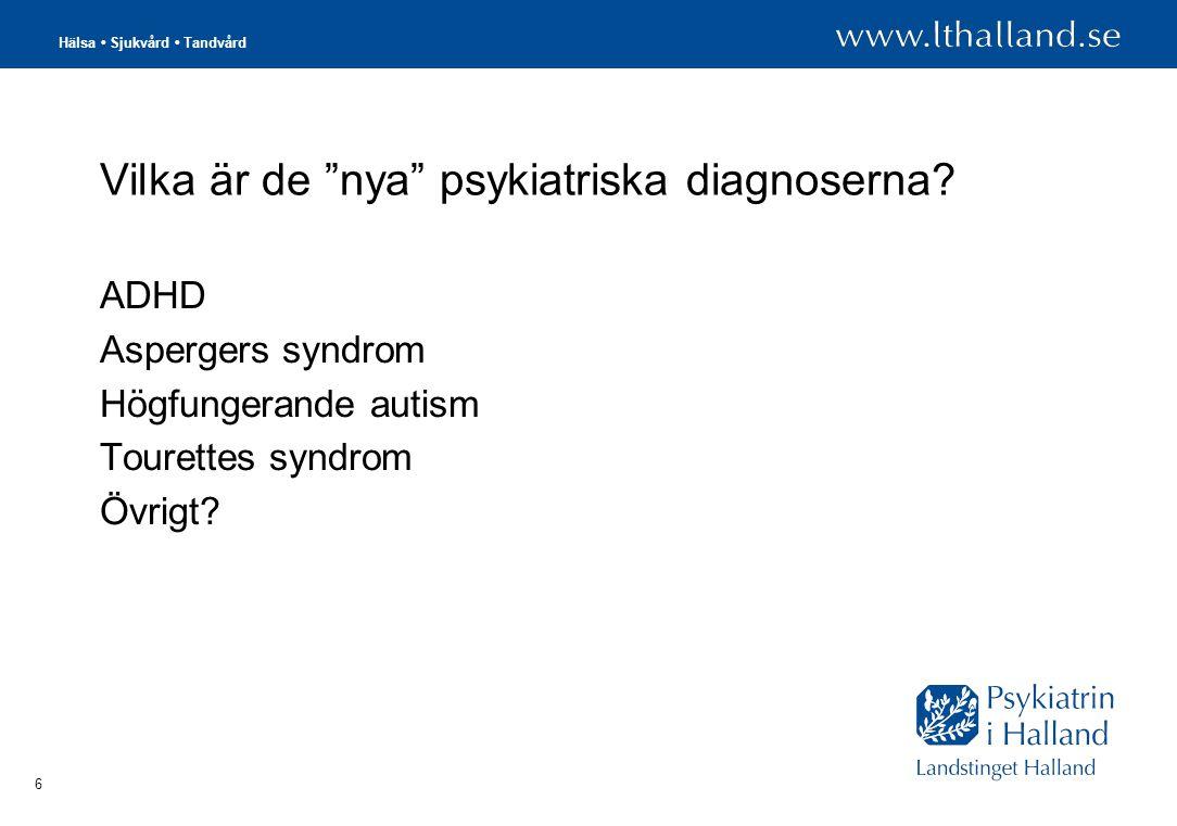 Vilka är de nya psykiatriska diagnoserna