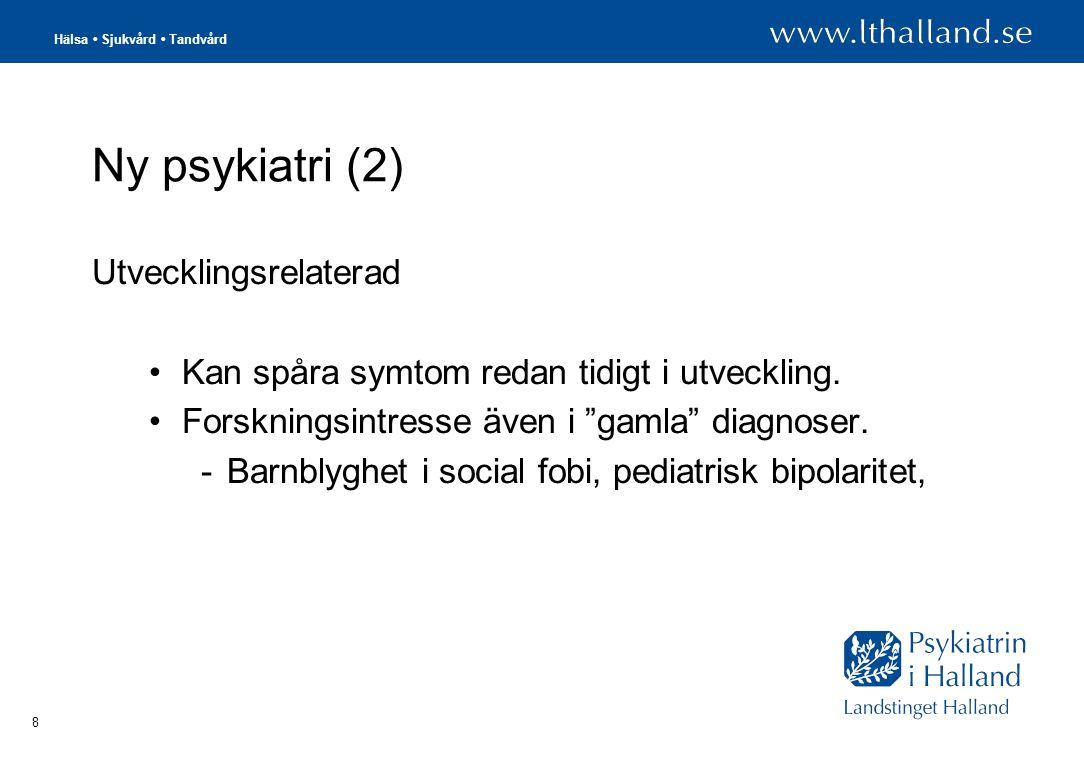 Ny psykiatri (2) Utvecklingsrelaterad