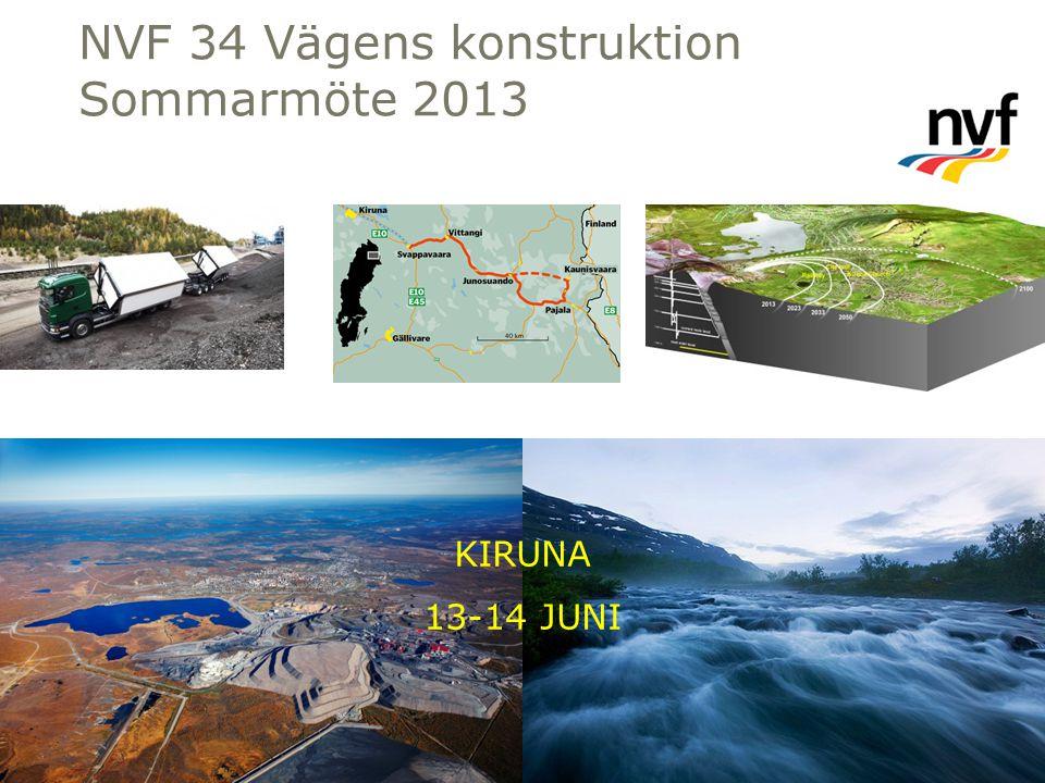 NVF 34 Vägens konstruktion Sommarmöte 2013