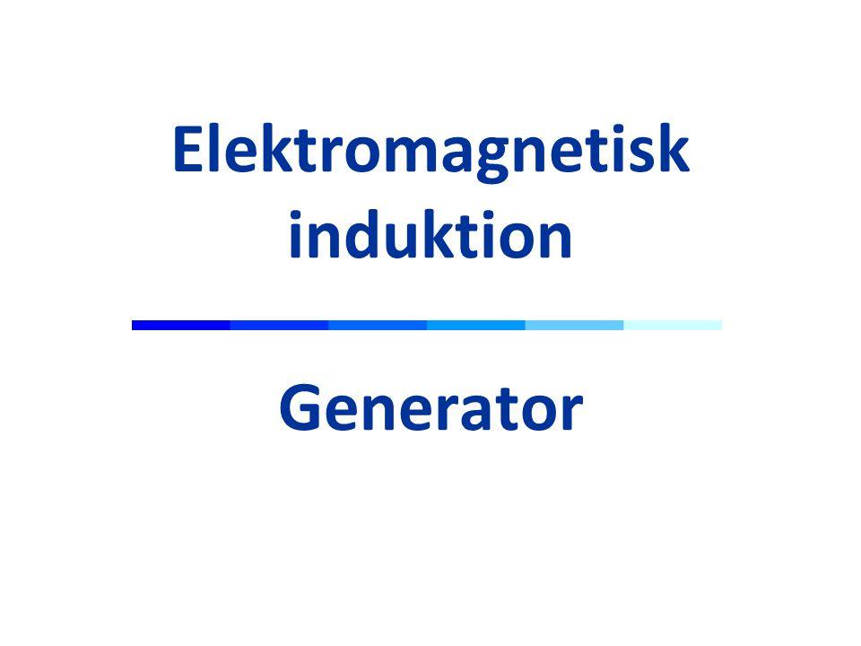 Elektromagnetisk induktion Generator