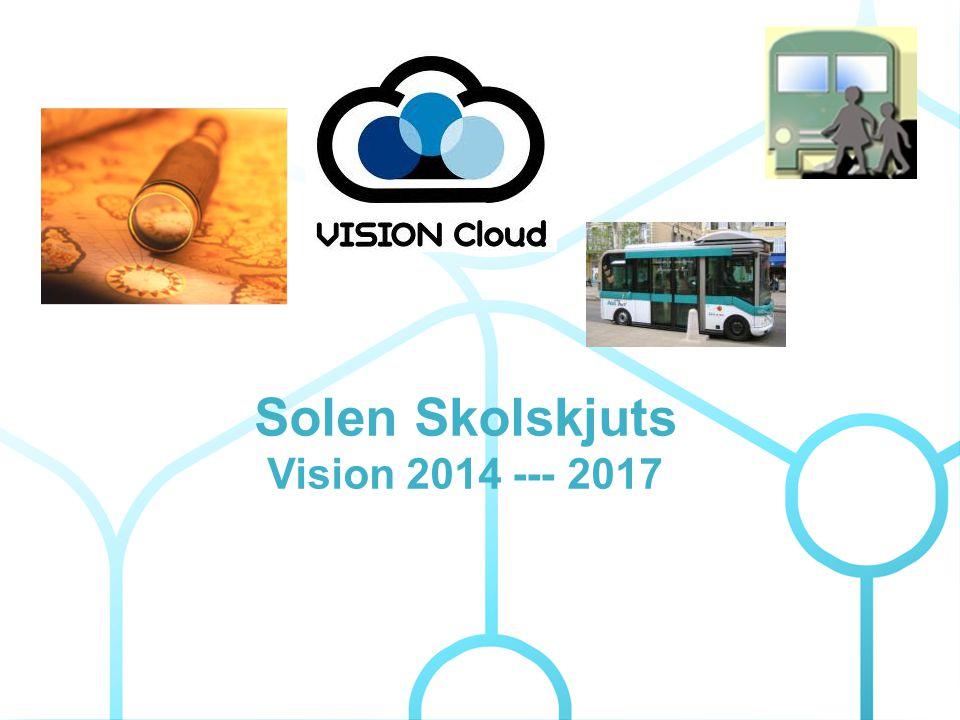Solen Skolskjuts Vision 2014 --- 2017