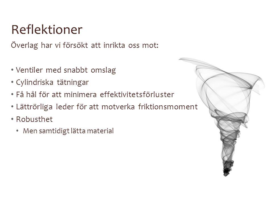 Reflektioner Överlag har vi försökt att inrikta oss mot: