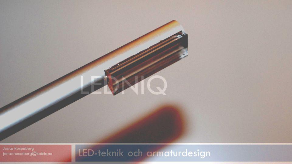 LED-teknik och armaturdesign