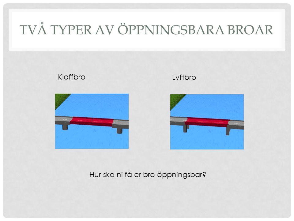 Två typer av öppningsbara broar