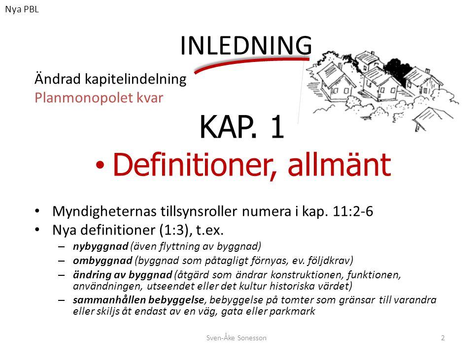 KAP. 1 Definitioner, allmänt INLEDNING Ändrad kapitelindelning