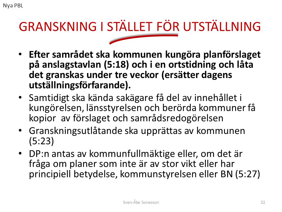 GRANSKNING I STÄLLET FÖR UTSTÄLLNING