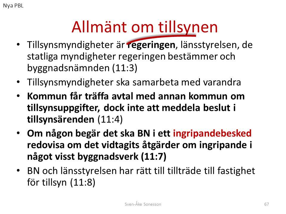 Nya PBL Allmänt om tillsynen.