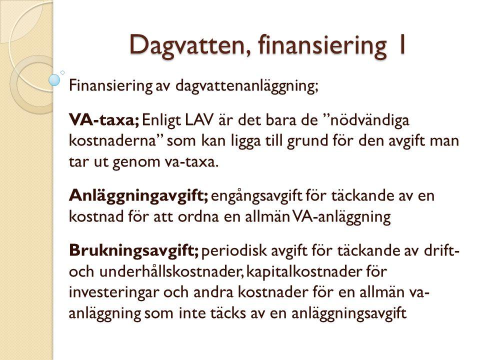 Dagvatten, finansiering 1