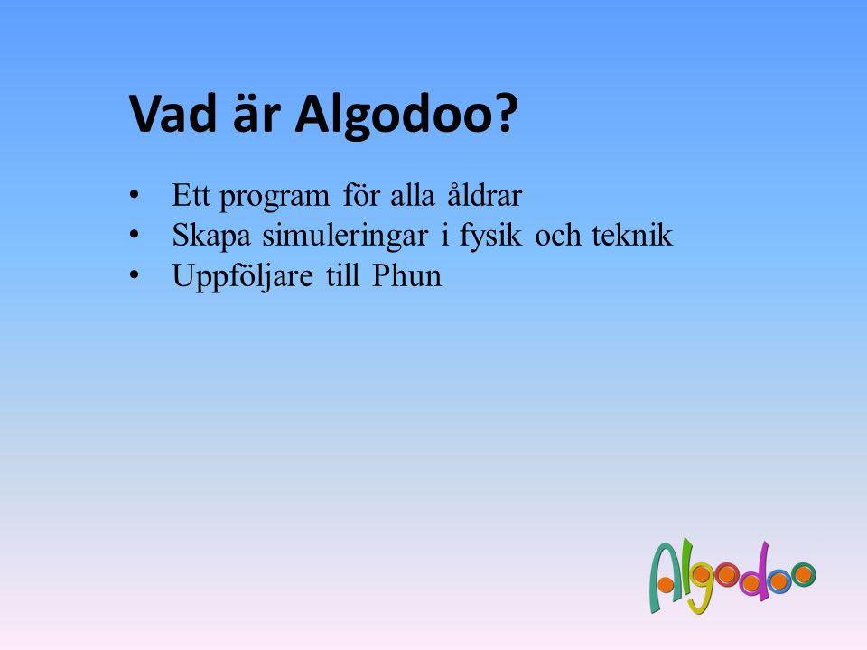 Vad är Algodoo Ett program för alla åldrar