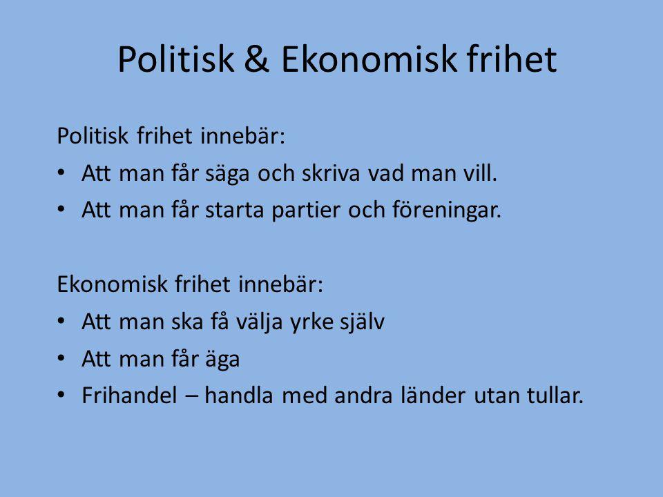 Politisk & Ekonomisk frihet
