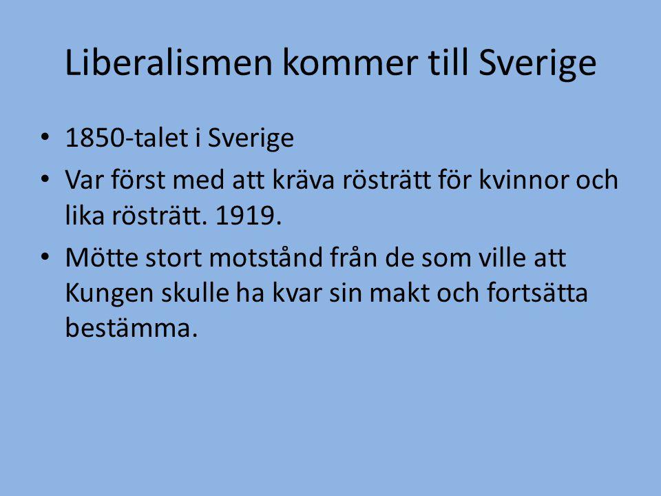 Liberalismen kommer till Sverige