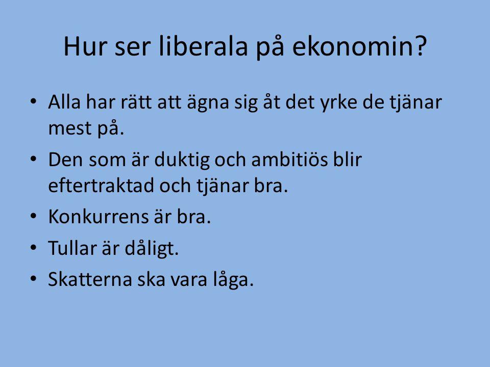 Hur ser liberala på ekonomin