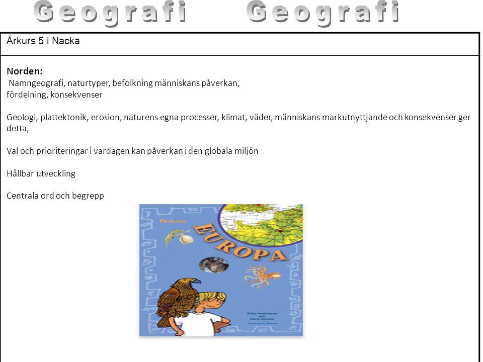 Geografi Geografi Norden: Årkurs 5 i Nacka