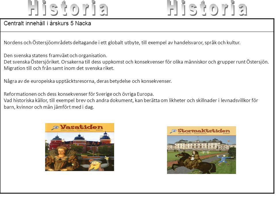 Historia Historia Centralt innehåll i årskurs 5 Nacka