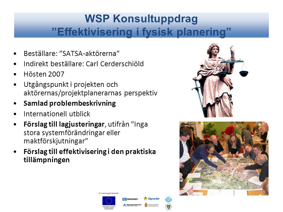 WSP Konsultuppdrag Effektivisering i fysisk planering