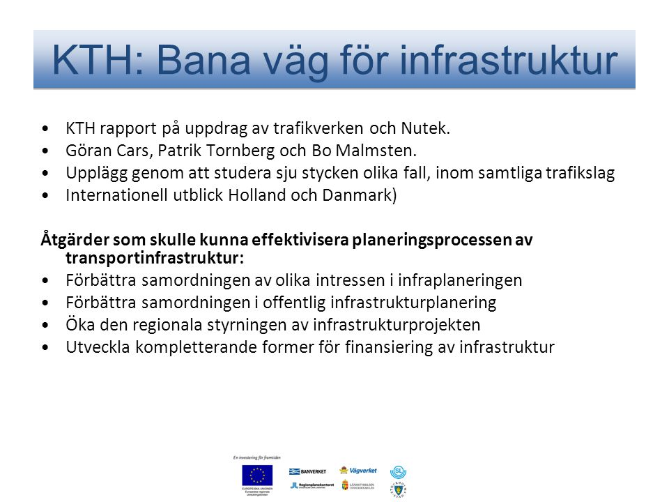 KTH: Bana väg för infrastruktur
