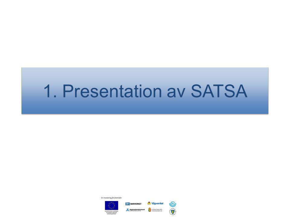 1. Presentation av SATSA 3