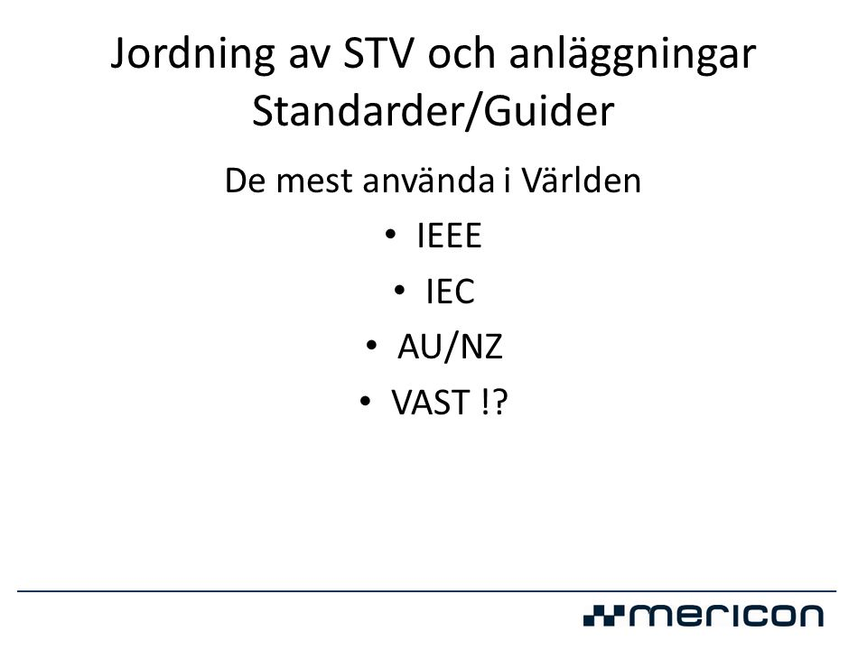 Jordning av STV och anläggningar Standarder/Guider