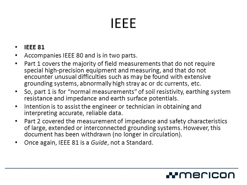 IEEE IEEE 81 Accompanies IEEE 80 and is in two parts.