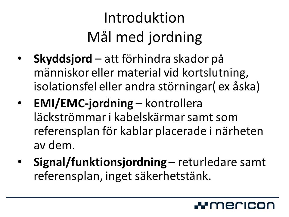 Introduktion Mål med jordning