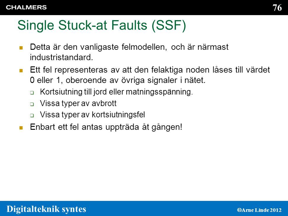 Single Stuck-at Faults (SSF)