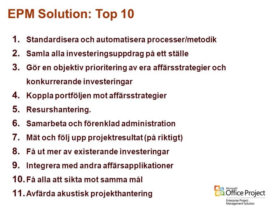 EPM Solution: Top 10 Standardisera och automatisera processer/metodik