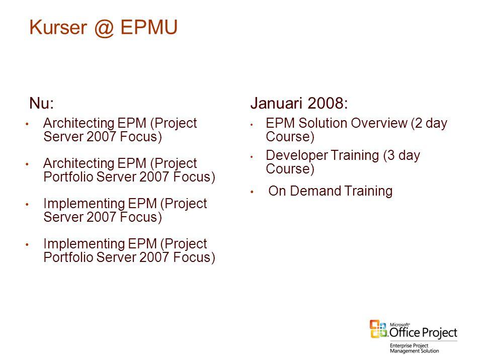 Kurser @ EPMU Nu: Januari 2008: