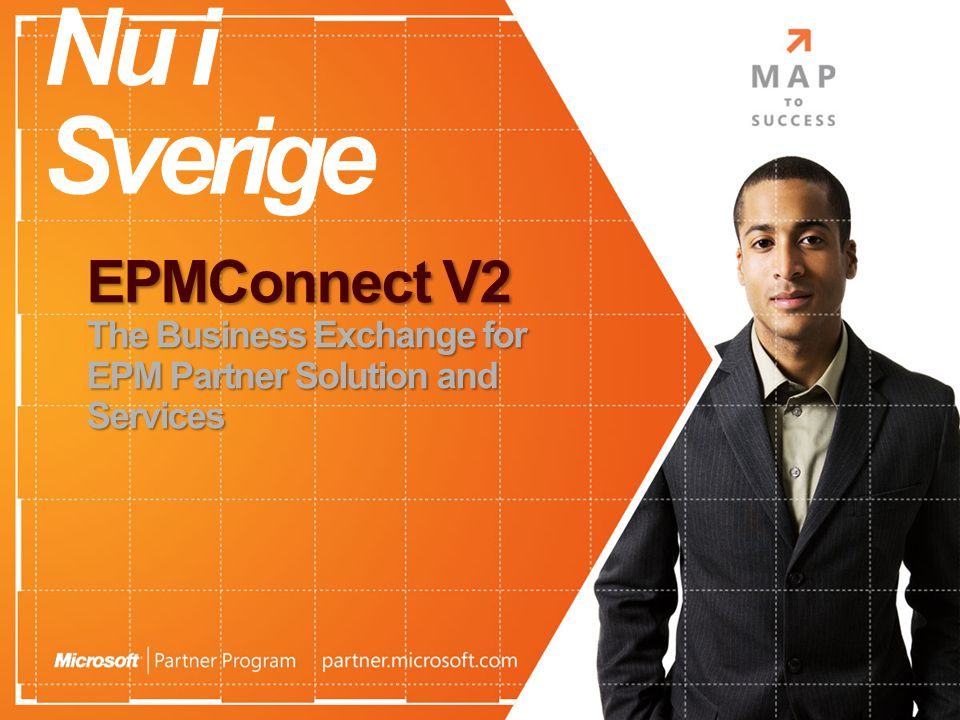 4/3/2017 1:29 PM Nu i Sverige. EPMConnect V2 The Business Exchange for EPM Partner Solution and Services.