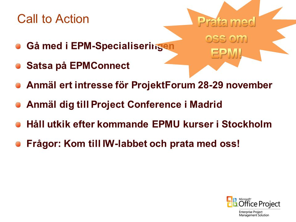 Prata med oss om EPM! Call to Action Gå med i EPM-Specialiseringen