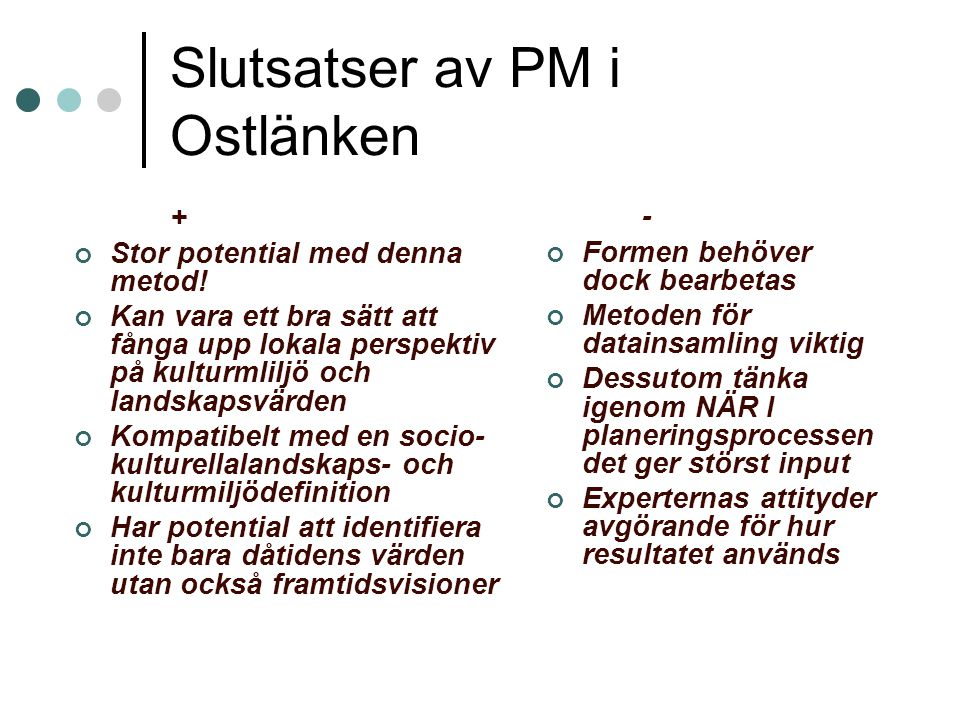 Slutsatser av PM i Ostlänken