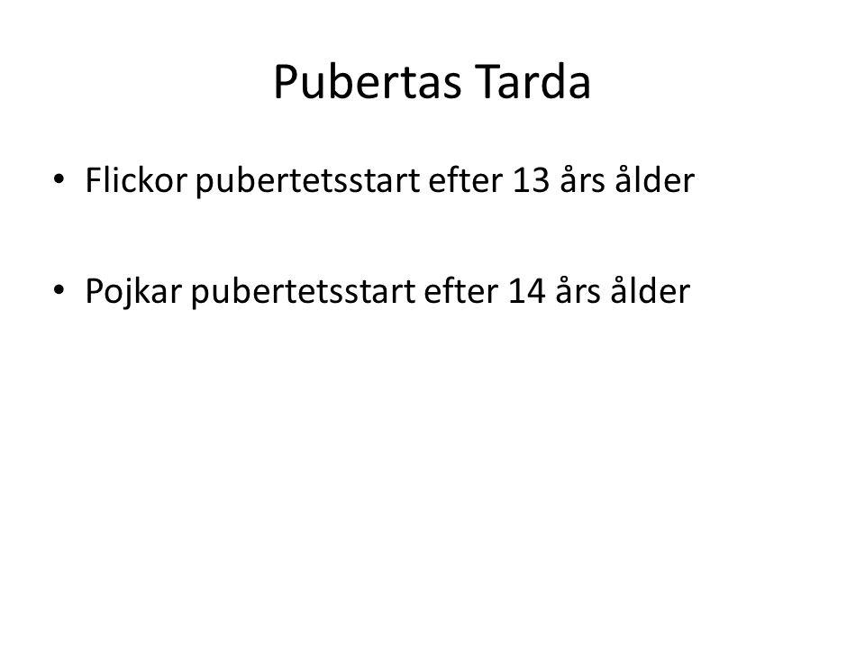 Pubertas Tarda Flickor pubertetsstart efter 13 års ålder