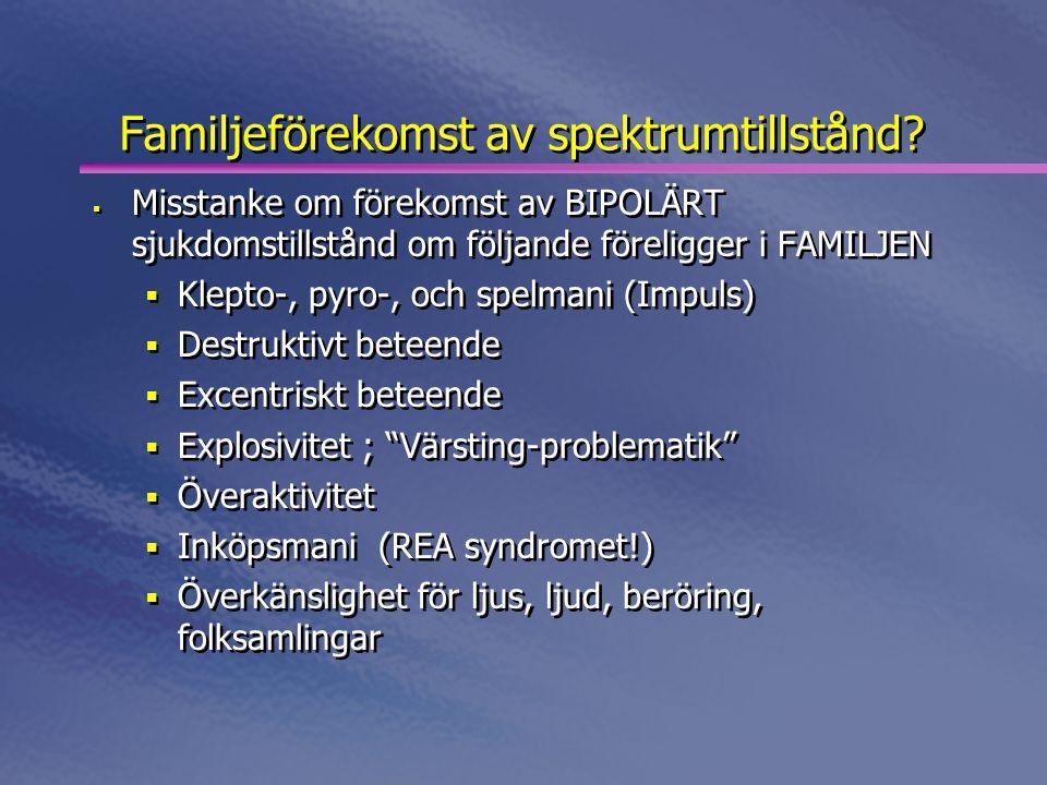Familjeförekomst av spektrumtillstånd