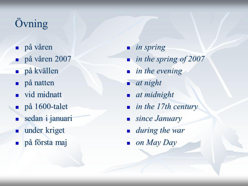 Övning på våren på våren 2007 på kvällen på natten vid midnatt