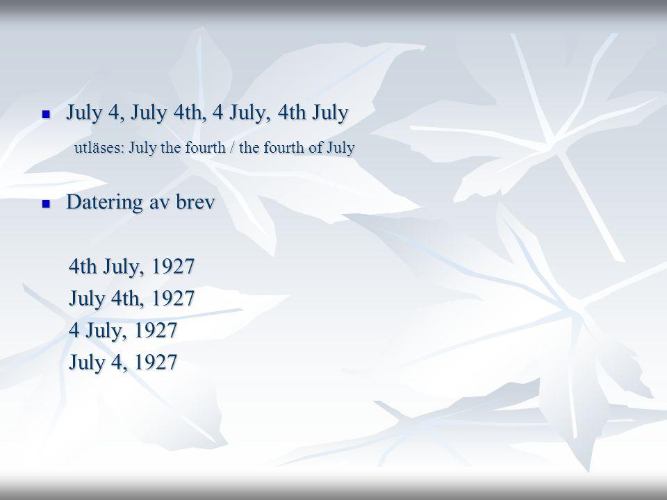 July 4, July 4th, 4 July, 4th July