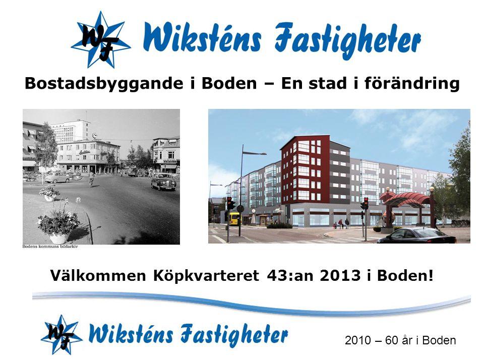 Välkommen Köpkvarteret 43:an 2013 i Boden!