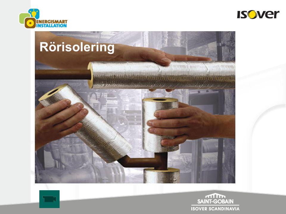 Rörisolering Välisolerade rörinstallationer är viktigt för att hålla nere energiförbrukningen.
