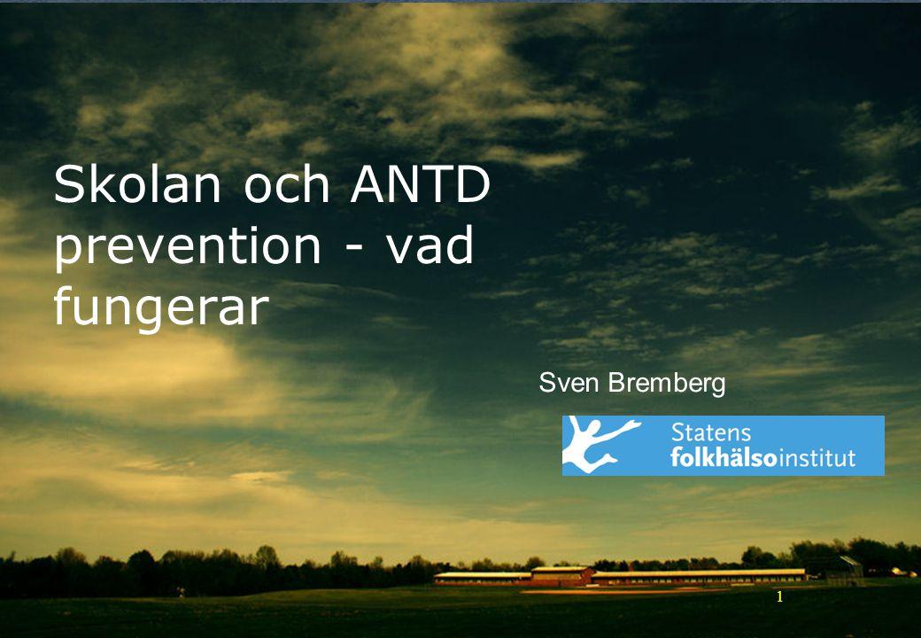 Skolan och ANTD prevention - vad fungerar