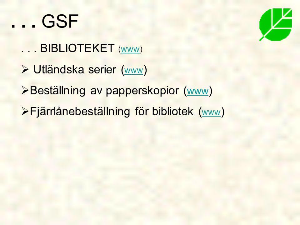 . . . GSF . . . BIBLIOTEKET (www) Utländska serier (www)