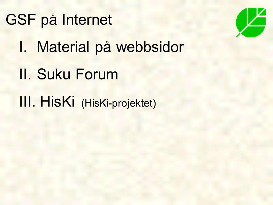 GSF på Internet Material på webbsidor Suku Forum HisKi (HisKi-projektet)