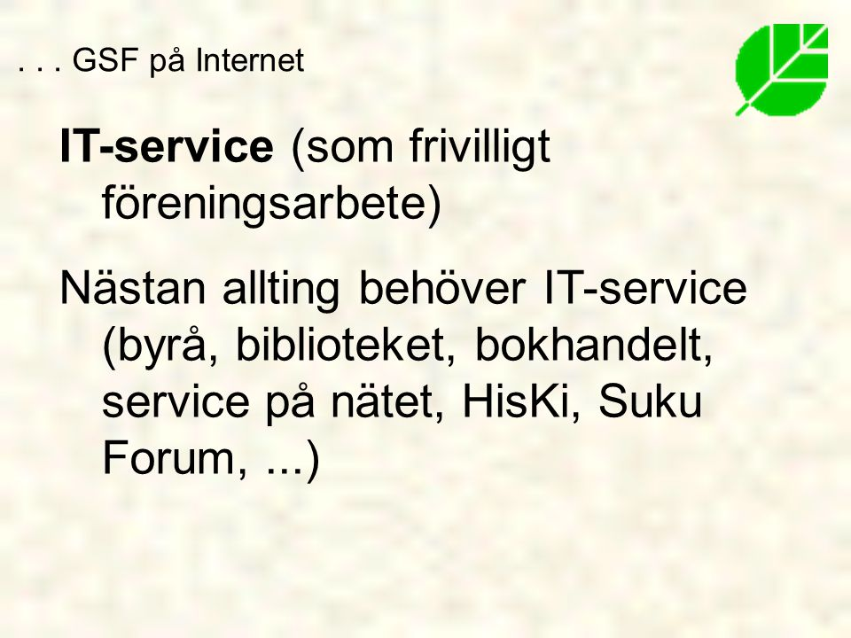 IT-service (som frivilligt föreningsarbete)