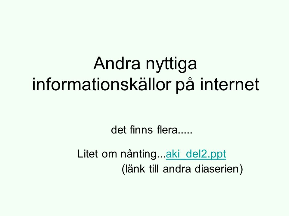 Andra nyttiga informationskällor på internet