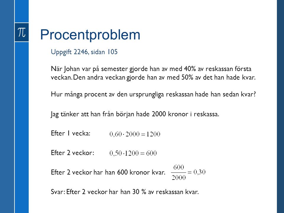 Procentproblem Uppgift 2246, sidan 105
