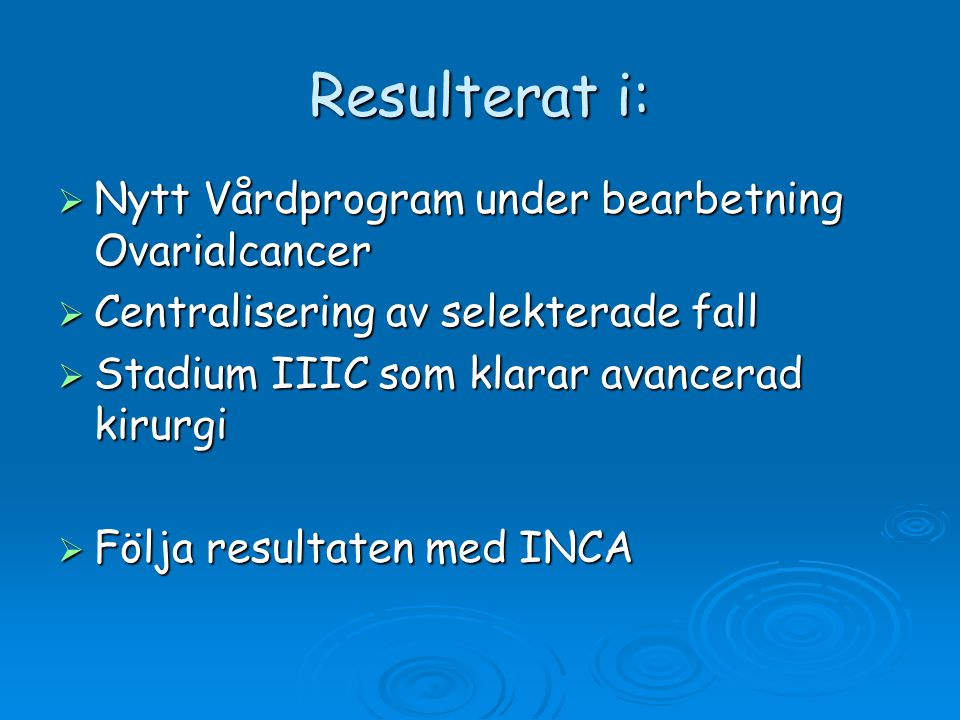 Resulterat i: Nytt Vårdprogram under bearbetning Ovarialcancer