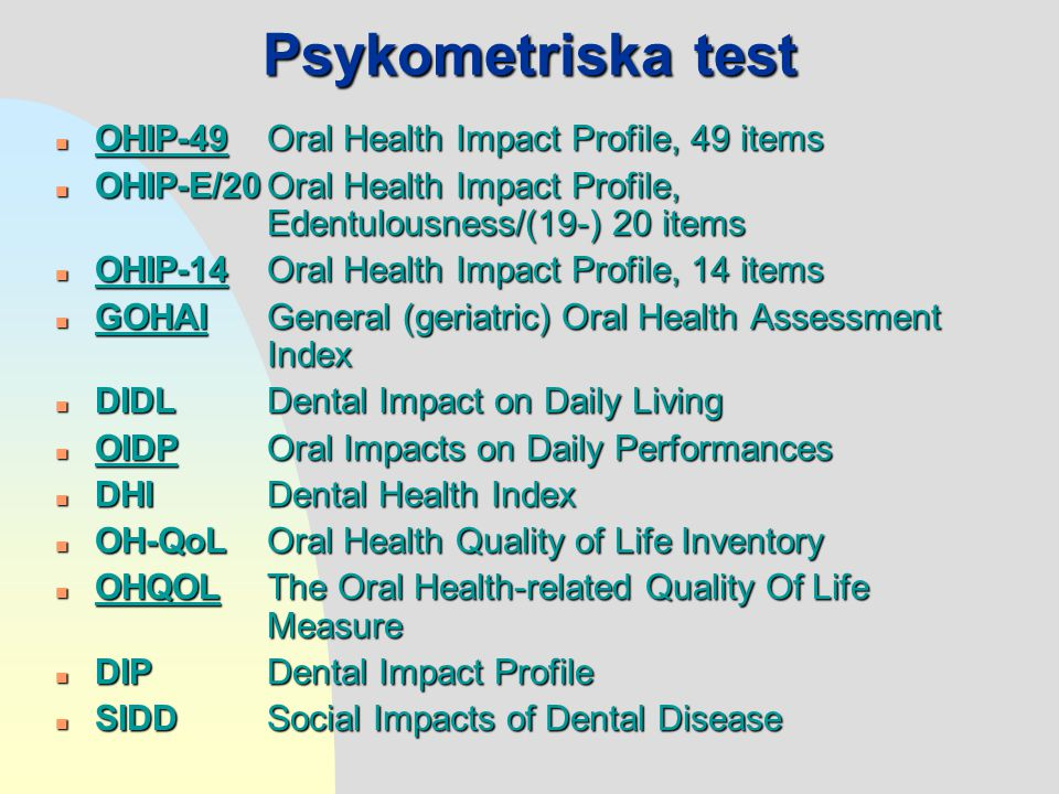 Psykometriska test OHIP-49 Oral Health Impact Profile, 49 items