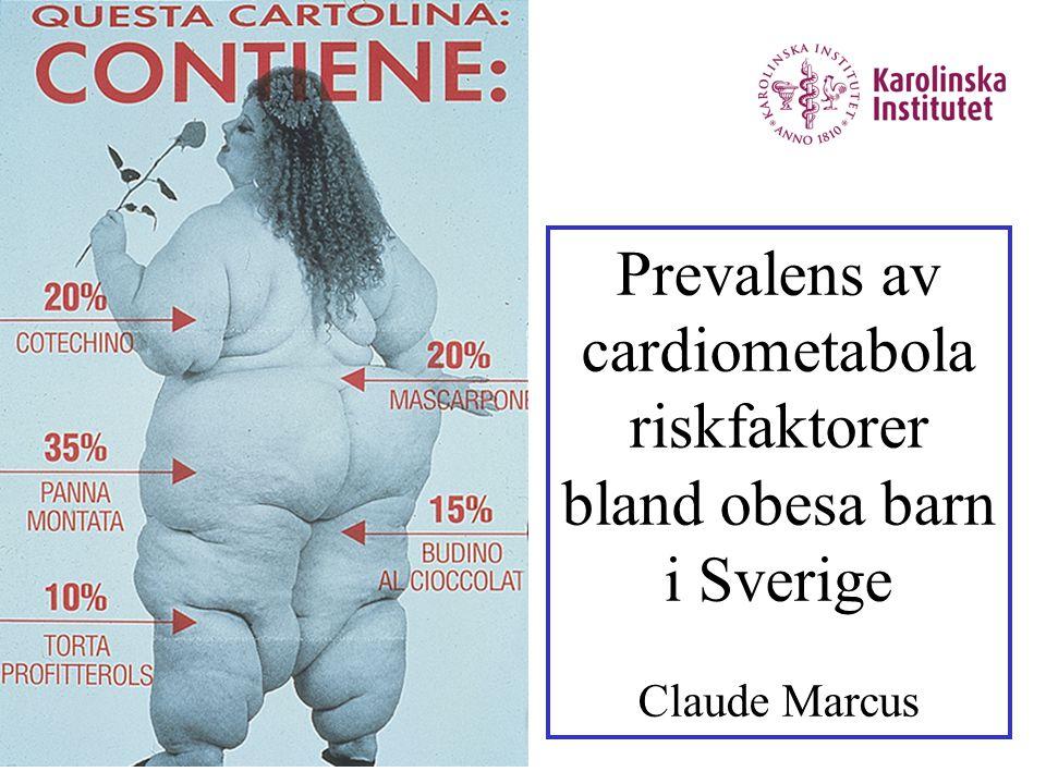 Prevalens av cardiometabola riskfaktorer