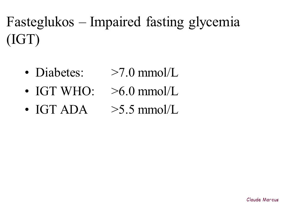 Fasteglukos – Impaired fasting glycemia (IGT)