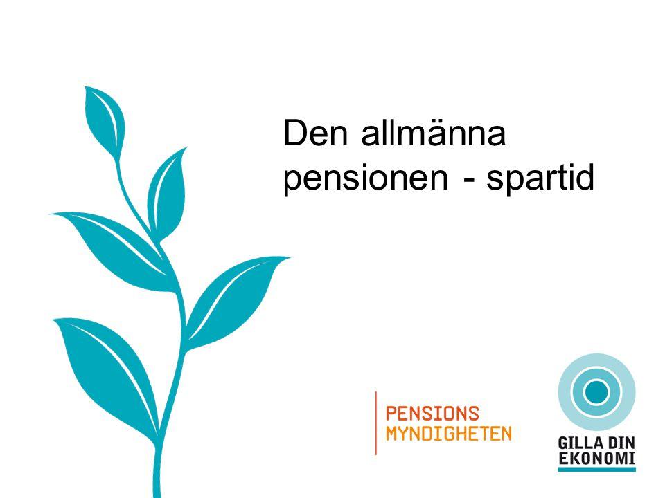 Den allmänna pensionen - spartid